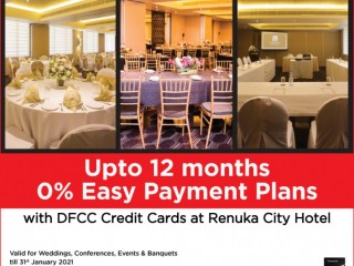 DFCC Bank - 0% Easy Payment Plans at Renuka City Hotel with DFCC Credit Cards!